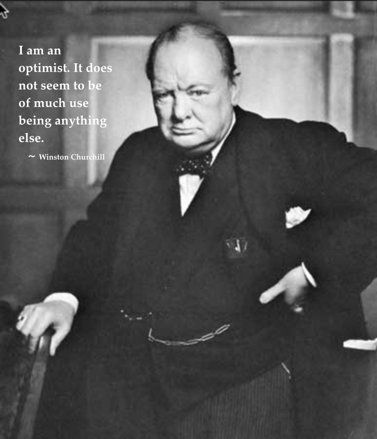 Churchill Image: I am an optimist2