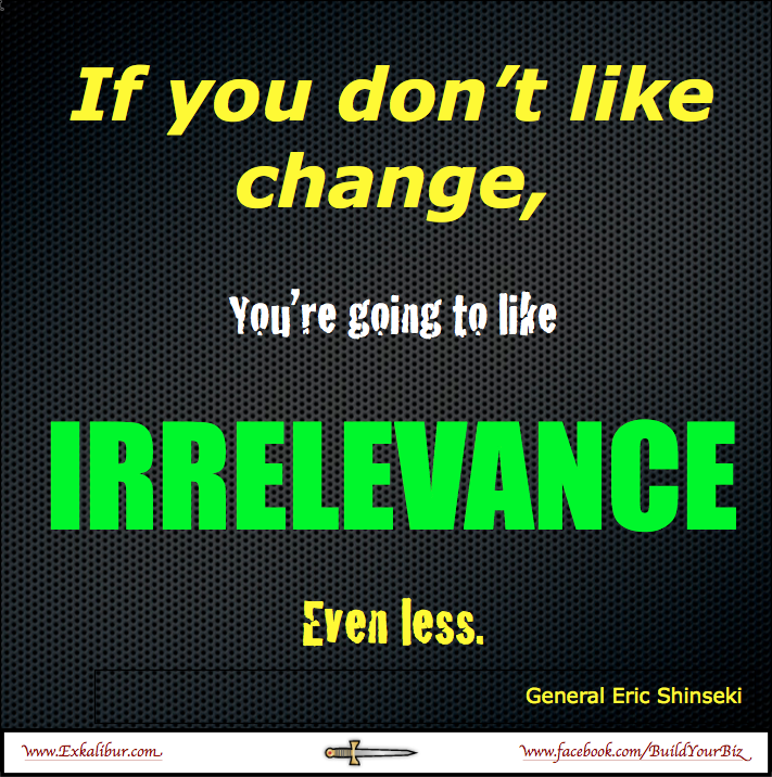 If don't like change, will like irrelevance even less