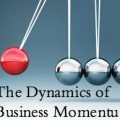 The Dynamics of Business Momentum