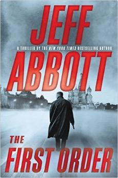 newsletter_The First Order by Jeff Abbott