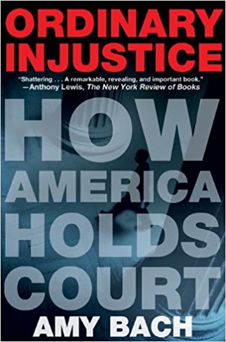 How America Holds Court by Amy Bach