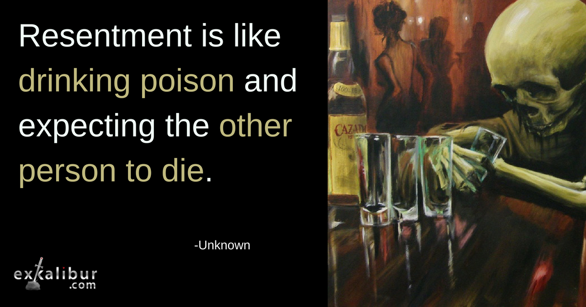 Resentment is like drinking poison and expecting the other person to die