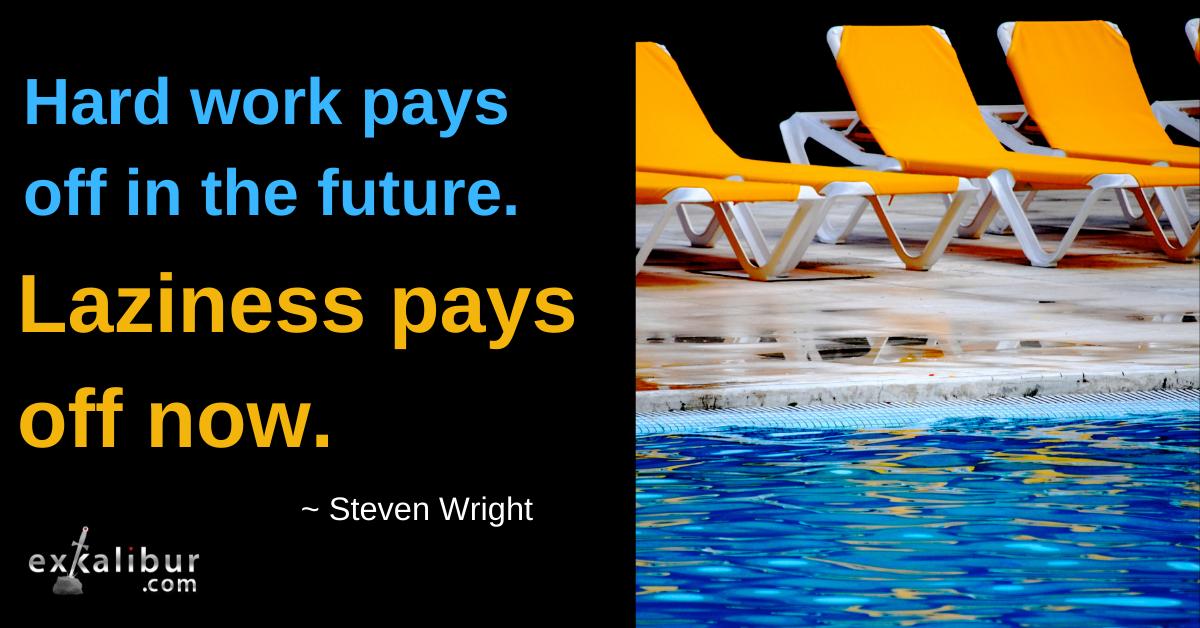 Hard Work vs. Laziness
